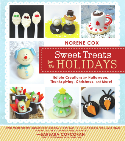 Sweet Treats for the Holidays book, edible crafting book, Norene Cox author